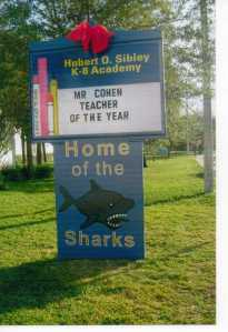 June, 2012: my name on Teacher of the Year marquee outside Sibley