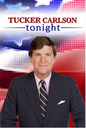 http://www.foxnews.com/shows/tucker-carlson-tonight.html